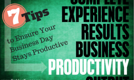 7 Tips to Ensure Your Business Day Will Be Productive