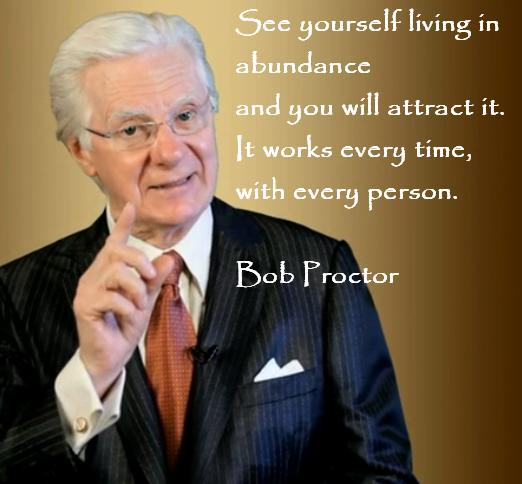 Bob-Proctor-See-yourself-abundant-quote