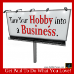 Making Money With Your Hobbies