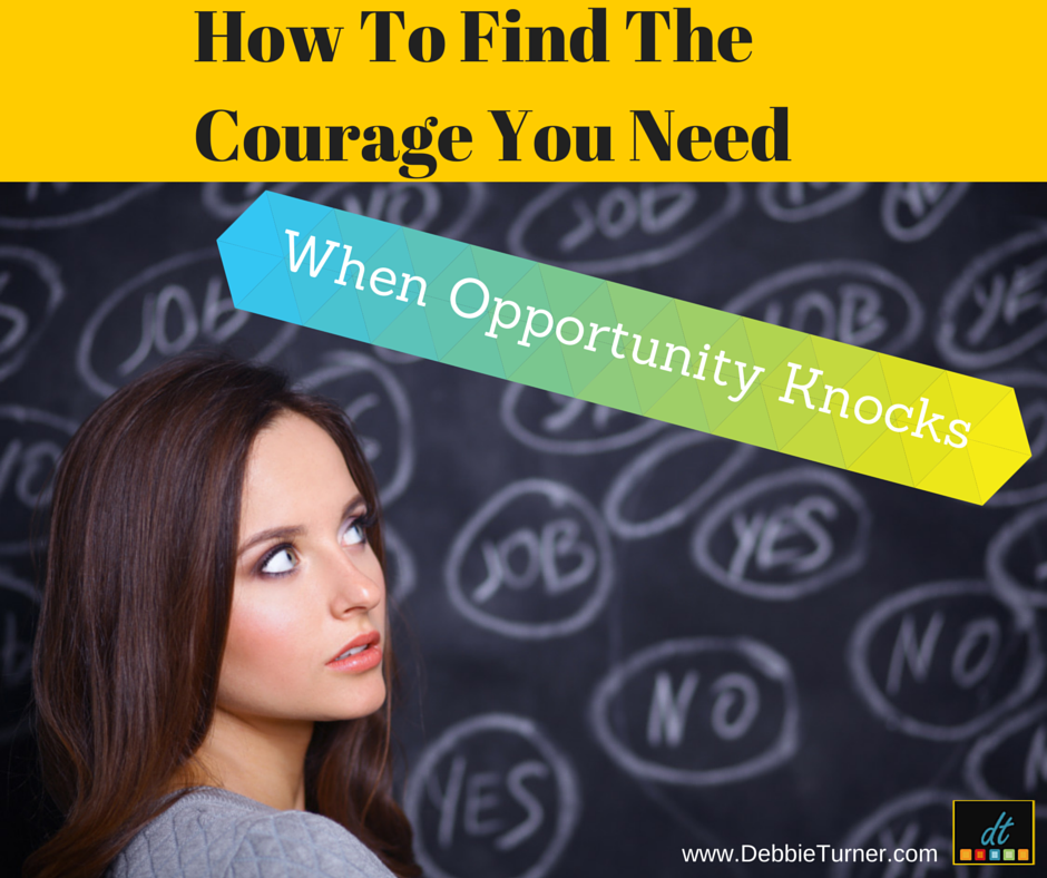 How To Find The Courage  You Need