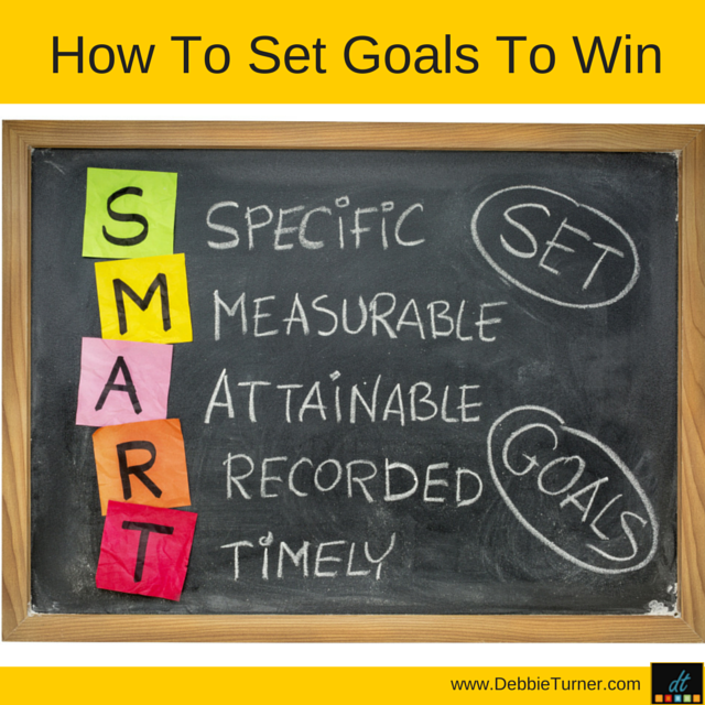 How To Set Goals To Win