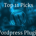 Wordpress Plugins: My Top 11 Picks