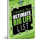 "Yanik Silver's Free ""Creating Your Ultimate BIG Life List"" E-Book"