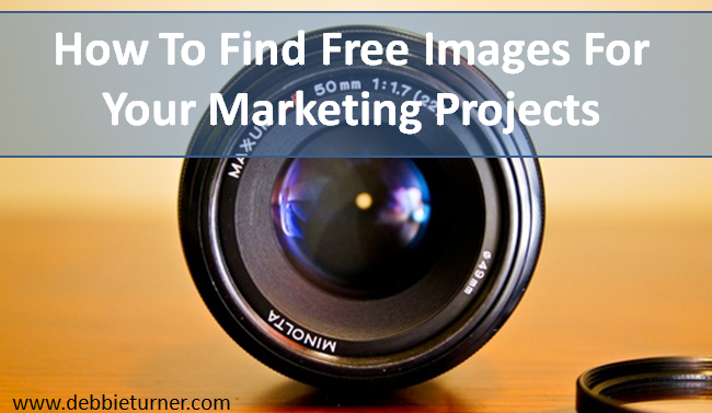 How To Find Free Images To Use In Your Marketing