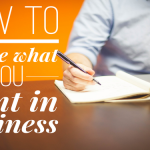 How To Define What You Want In Your Home Based Business