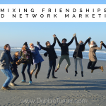 Mixing Friendships and Network Marketing