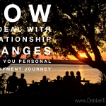 How to Deal With Relationship Changes Along Your Personal Development Journey
